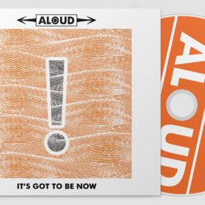 It's Got To Be Now [CD]